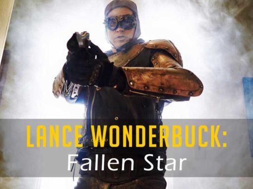 Lance Wonderbuck: Fallen Star